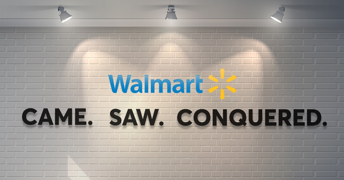 Walmart came, they saw, they conquered!